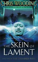 Cover for The Skein of Lament by Chris Wooding