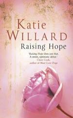 Raising Hope by Katie Willard