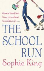 Cover for The School Run by Sophie King