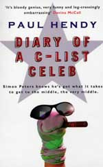 Cover for Diary of a C-List Celeb by Paul Hendy