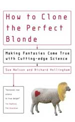 How to Clone the Perfect Blonde by Sue Nelson