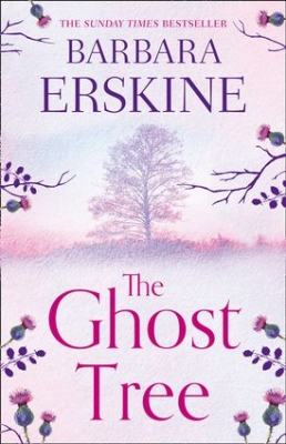 Cover for The Ghost Tree  by Barbara Erskine