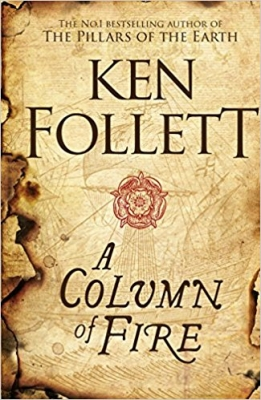 Cover for A Column of Fire by Ken Follett
