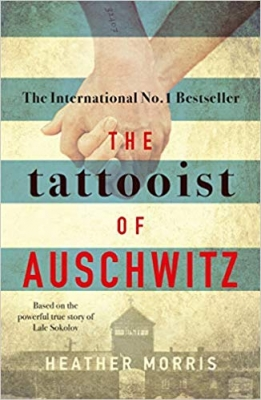 Cover for The Tattooist of Auschwitz the heart-breaking and unforgettable international bestseller by Heather Morris