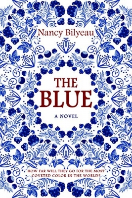 Cover for The Blue by Nancy Bilyeau