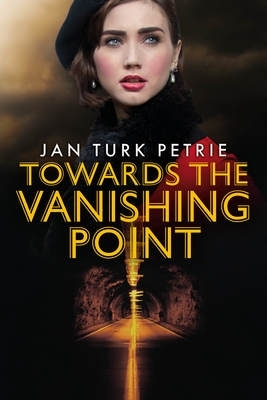 Cover for Towards the Vanishing Point by Jan Turk Petrie