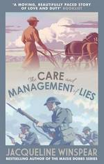 Cover for The Care and Management of Lies by Jacqueline Winspear