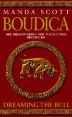 Cover for Boudica: Dreaming the Bull by Manda Scott