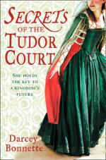 Cover for Secrets of the Tudor Court by Darcey Bonnette