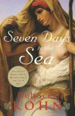 Cover for Seven Days to the Sea by Rebecca Kohn