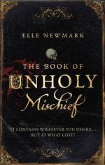 Cover for The Book of Unholy Mischief by Elle Newmark