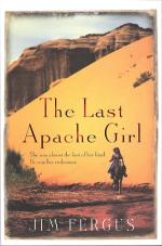 The Last Apache Girl by Jim Fergus