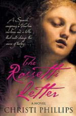 The Rossetti Letter by Christi Phillips