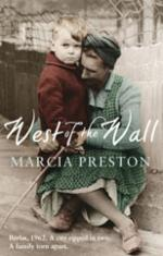 West of the Wall by Marcia Preston
