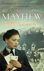 I'll Be Seeing You by Margaret Mayhew