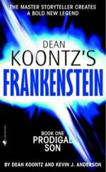 Dean Koontz's Frankenstein : Book One - Prodigal Son by Dean Koontz and Kevin J Anderson