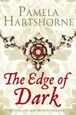 Cover for The Edge of Dark by Pamela Hartshorne