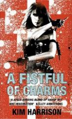 Cover for A Fistful of Charms by Kim Harrison