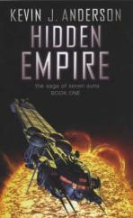 Hidden Empire : The Saga of Seven Suns - Book 1 by Kevin J Anderson