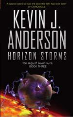 Horizon Storms : The Saga of Seven Suns - Book 3 by Kevin J Anderson