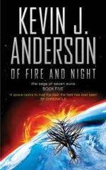 Cover for Of Fire and Night : The Saga of Seven Suns - Book 5 by Kevin J Anderson