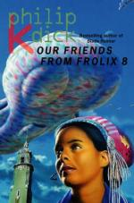 Our Friends from Frolix Eight by Philip K Dick