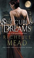 Cover for Succubus Dreams by Richelle Mead