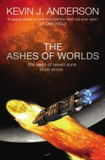 Cover for The Ashes of Worlds : The Saga of Seven Suns - Book 7 by Kevin J Anderson