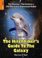The Rough Guide to The Hitchhiker's Guide to the Galaxy by Marcus O'Dair