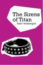 The Sirens of Titan by Kurt Vonnegut