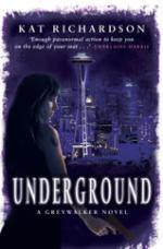 Underground by Kat Richardson