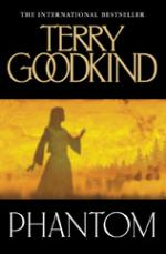 Cover for Phantom by Terry Goodkind