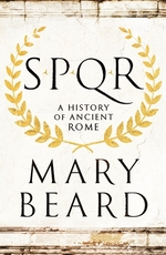 Cover for SPQR A History of Ancient Rome by Mary Beard