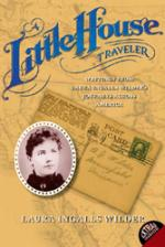 A Little House Traveler by Laura Ingalls Wilder