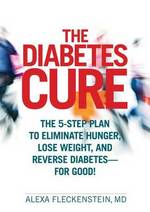 The Diabetes Cure by Alexa Fleckenstein