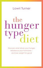 Cover for Hunger Type Diet by Lowri Turner