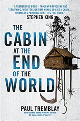 Cover for The Cabin at the End of the World by Paul Tremblay