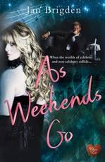 As Weekends Go by Jan Brigden