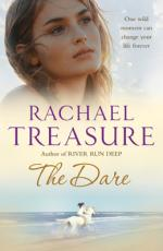 Cover for The Dare by Rachael Treasure
