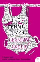 Cover for The Female Eunuch by Germaine Greer