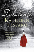 Cover for The Debutante by Kathleen Tessaro