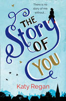Cover for The Story of You by Katy Regan