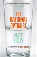 Cover for The Rational Optimist How Prosperity Evolves by Matt Ridley