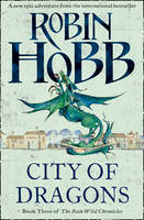 Cover for City of Dragons by Robin Hobb