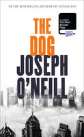 Cover for The Dog by Joseph O'neill