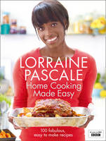 Cover for Home Cooking Made Easy by Lorraine Pascale