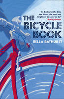 Cover for The Bicycle Book by Bella Bathurst