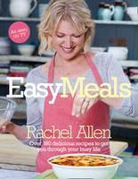 Cover for Easy Meals by Rachel Allen