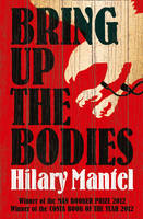 Cover for Bring Up the Bodies by Hilary Mantel