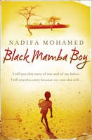 Cover for Black Mamba Boy by Nadifa Mohamed
